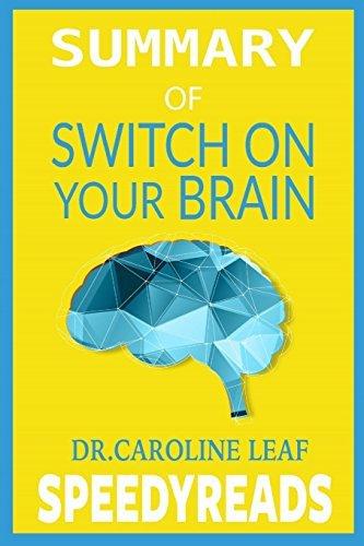 Caroline leaf switch on your brain 1
