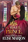 The Rogue Prince (Royals of Cardenas #1)