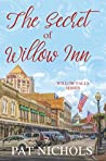 The Secret of Willow Inn by Pat Nichols