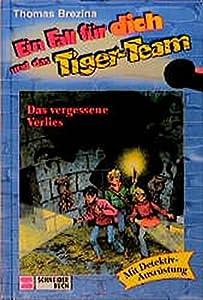 Ein Fall für dich und das Tiger-Team, Bd.16, Das vergessene Verlies