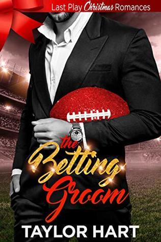 The Betting Groom (Last Play Christmas Romances)