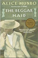 The Beggar Maid: Stories of Flo and Rose