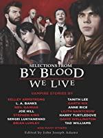 Selections from By Blood We Live