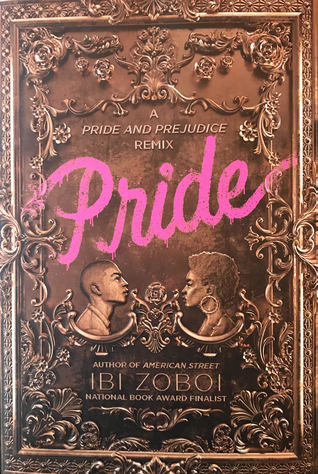 Image result for pride by ibi zoboi book cover