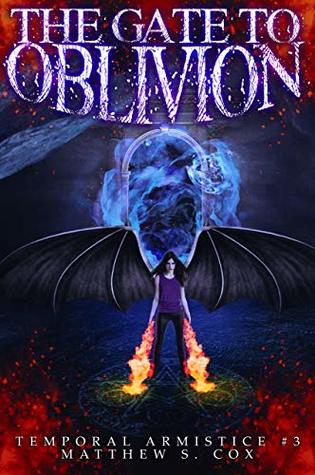 Front cover of The Gate to Oblivion by Matthew S. Cox