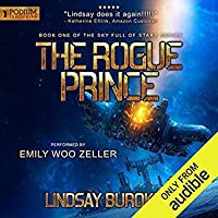 The Rogue Prince (Sky Full of Stars, #1) by Lindsay Buroker