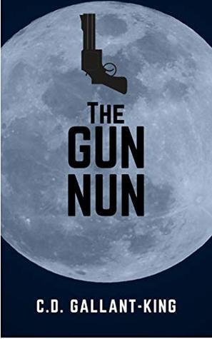 The Gun Nun (Werebear vs. Landopus Book 3)