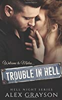 Trouble in Hell (Hell Night #1)