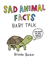 Sad Animal Facts: Baby Talk