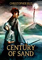 Century of Sand (Century of Sand, #1)