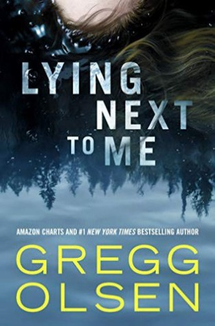 Lying Next to Me by Gregg Olsen