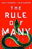 The Rule of Many (The Rule of One, #2)