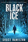 Black Ice (After the Shift #3)