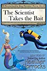 The Scientist Takes the Bait (Moonchuckle Bay #3.5)