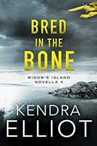 Bred in the Bone (Widow's Island, #4)