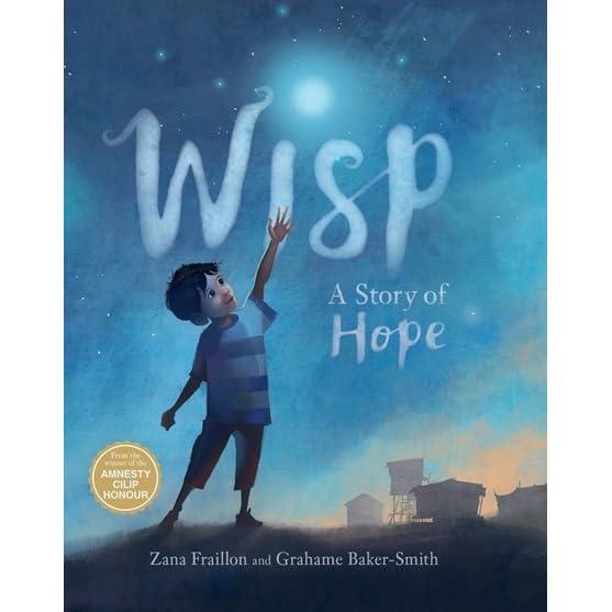 Wisp: A Story of Hope by Zana Fraillon