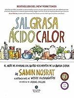 Sal, grasa, ácido, calor: El arte de dominar los cuatro elementos de la buena cocina
