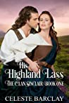 His Highland Lass (The Clan Sinclair Book 1)