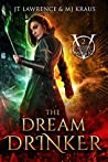 The Dream Drinker (Blood Magic #2)