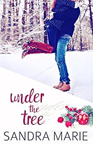 Under the Tree (Romance for all Seasons #3)