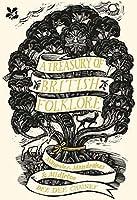 A Treasury of British Folklore: Maypoles, Mandrakes and Mistletoe