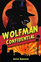 Wolfman Confidential (City of Devils Book 3)