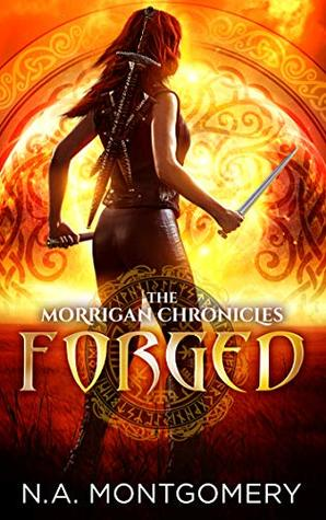 Forged (The Morrigan Chronicles #2)