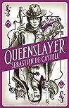 Queenslayer (Spellslinger #5)