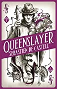 Queenslayer
