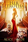 Her Betrothal (The Royal Shifters, #1)