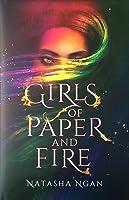 Girls of Paper and Fire (Girls of Paper and Fire, #1)