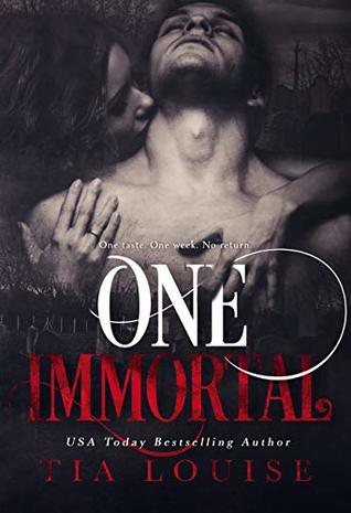 One Immortal by Tia Louise