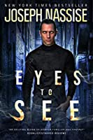 Eyes to See (Jeremiah Hunt #1)