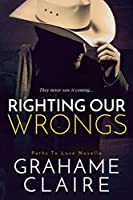 Righting Our Wrongs (Paths to Love, #2.5)