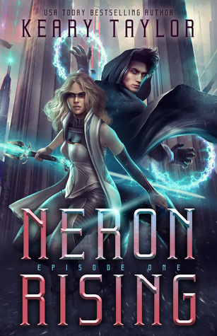 Neron Rising (Neron Rising Saga, #1)