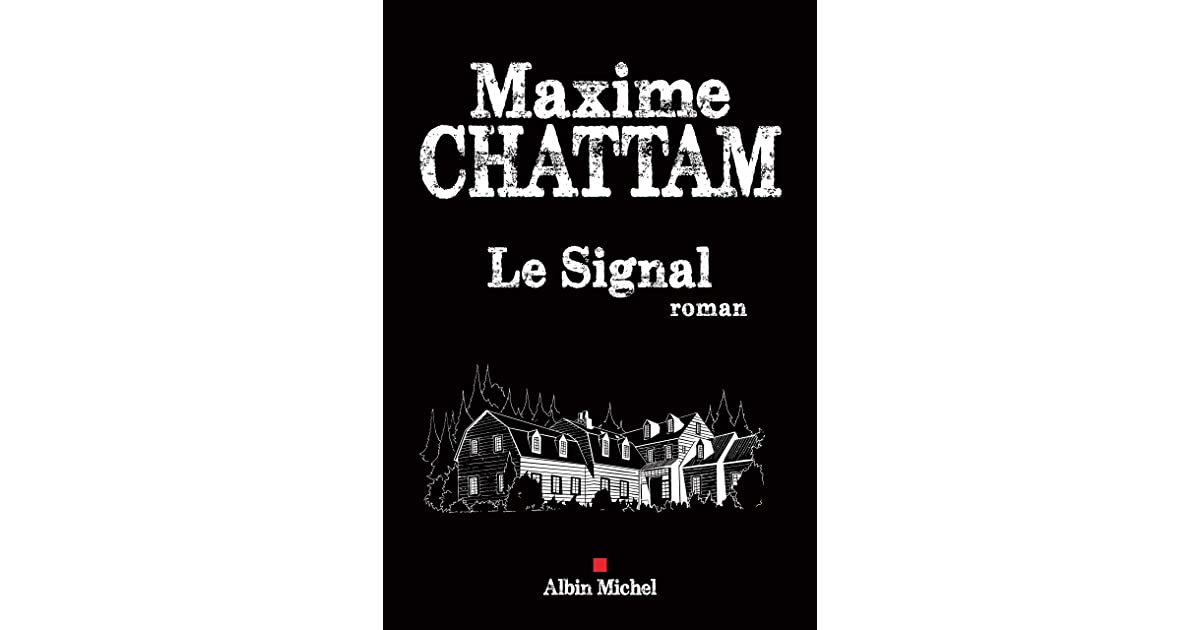 Le Signal By Maxime Chattam