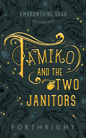 Tamiko and the Two Janitors (Amaranthine Saga, #3)