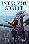 Dragon Sight (The Dragonwalker #7)