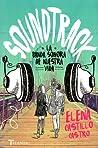 Soundtrack: La banda sonora de nuestra vida audiobook review