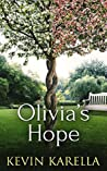 Olivia's Hope: Alive: Yet suspended in time