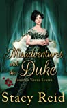 Misadventures with the Duke (Forever Yours, #4)