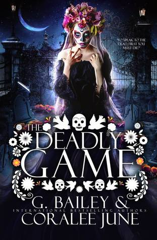 The Deadly Game by G. Bailey
