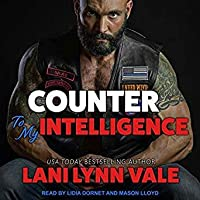 Counter To My Intelligence (The Heroes of The Dixie Wardens MC, #7)