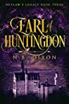 Earl of Huntingdon (Outlaw's Legacy #3)
