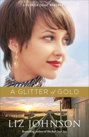 A Glitter of Gold (Georgia Coast Romance #2)