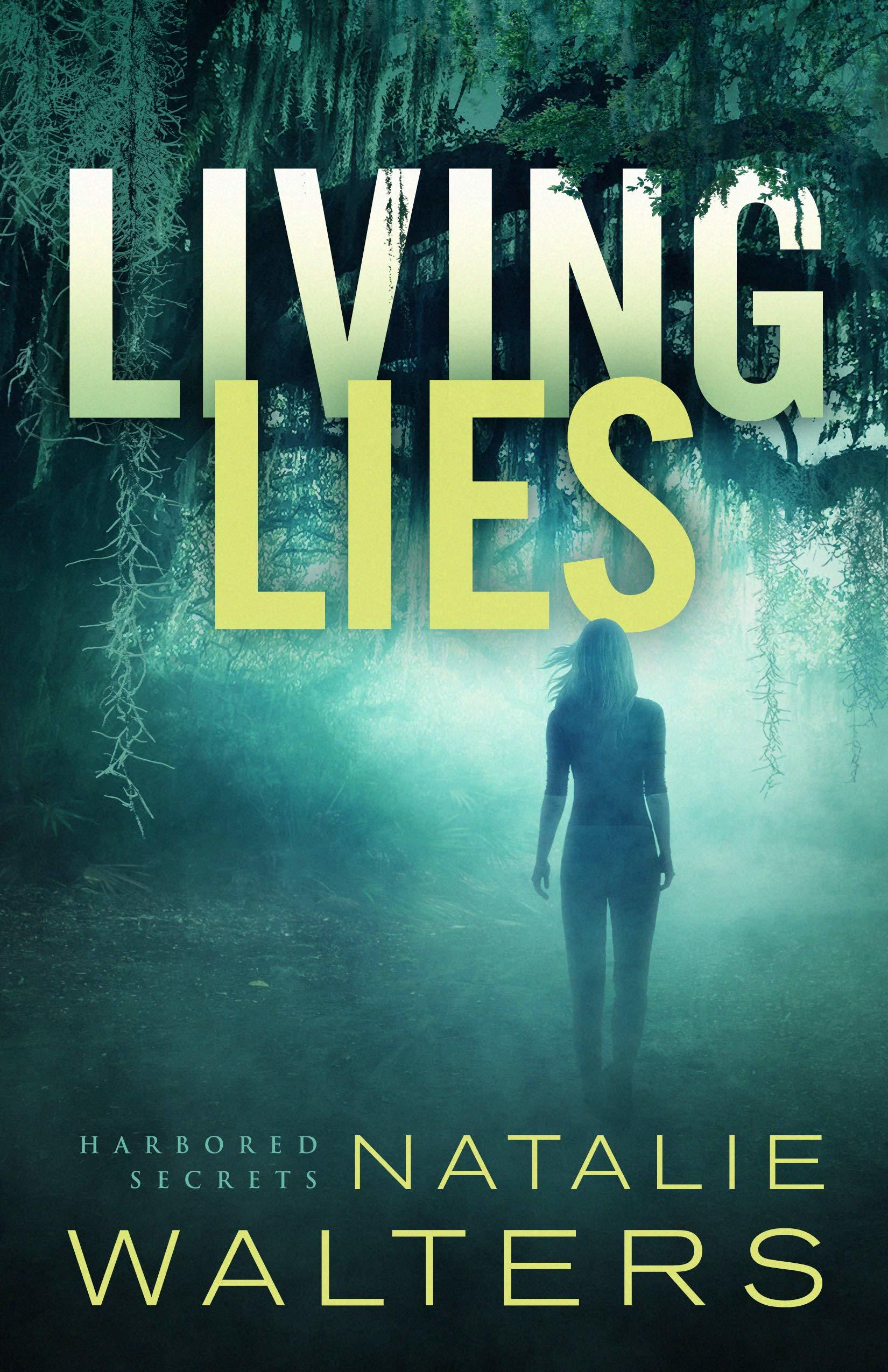 Living Lies (Harbored Secrets #1)