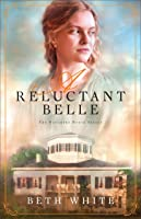 A Reluctant Belle (Daughtry House, #2)