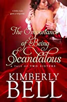 The Importance of Being Scandalous (Tale of Two Sisters, #1)