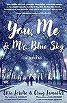 You, Me & Mr. Blue Sky