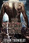 The Serpent's Mate (Iriduan Test Subjects, #3)